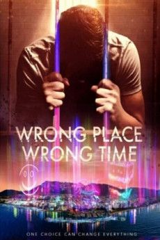 Wrong Place Wrong Time 2021 Poster