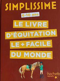 Simplissime, le livre d'équitation le plus facile du monde
