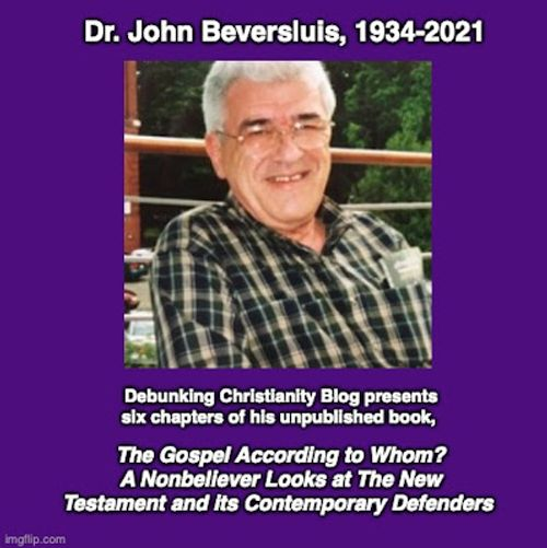 """John Beversluis, """"The Gospel According to Whom? A Nonbeliever Looks at The New Testament and its Contemporary Defenders"""" 2"""