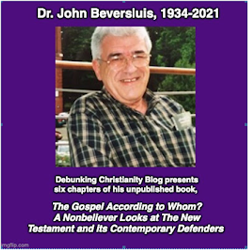 """John Beversluis, """"The Gospel According to Whom? A Nonbeliever Looks at The New Testament and its Contemporary Defenders"""" 3"""