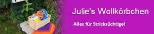 Julie s Wollkörbchen