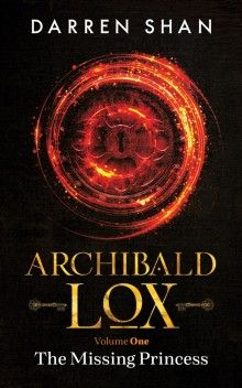 Archibald Lox Volume 1: The Missing Princess Cover Image