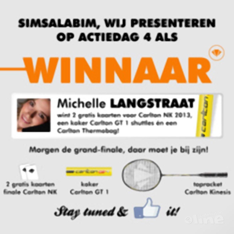 Ladies strike again: Michelle Langstraat is dagwinnaar 4!