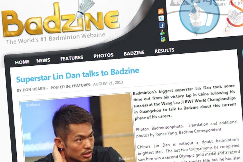Superstar Lin Dan talks to Badzine