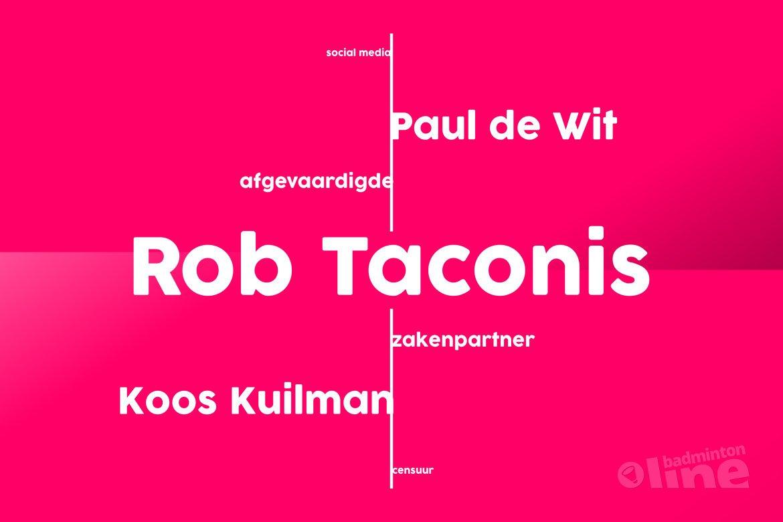 Badminton Nederland afgevaardigde Koos Kuilman over zakenpartner Rob Taconis en censuur
