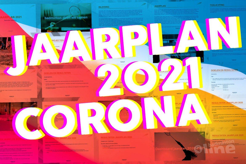 Badminton Nederland Jaarplan 2021: coronavirus bepaalt de koers
