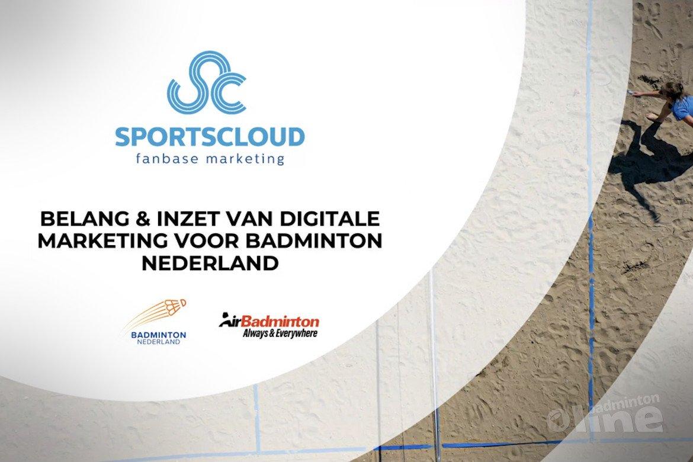 Belang en inzet van digitale marketing voor Badminton Nederland