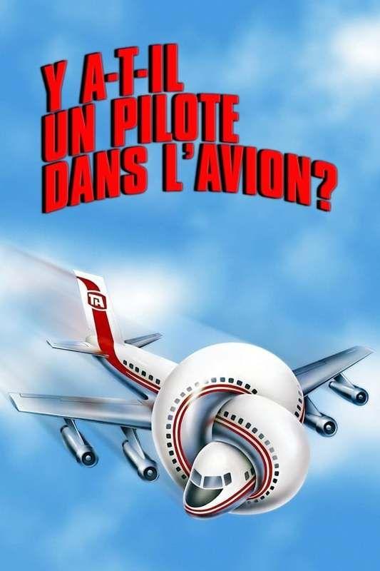 Y a-t-il un pilote dans l'avion ? (1980) MULTi 1080p BluRay x264-LRL (Airplane!)