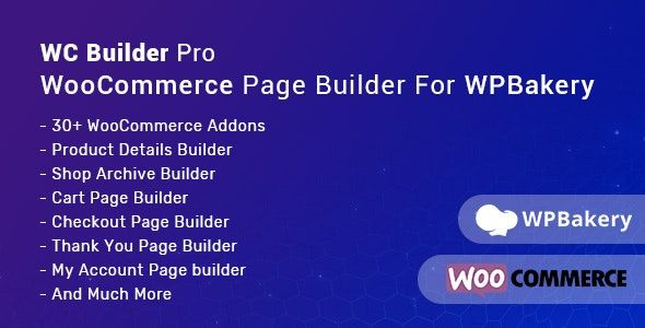 WC Builder Pro v1.0.5 – WooCommerce页面生成器WPBakery附加组件