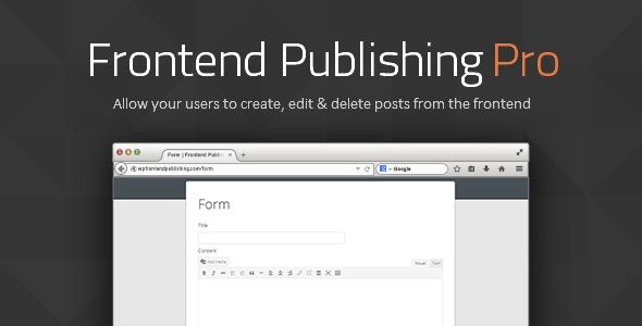 Frontend Publishing Pro v3.10.0 – WordPress帖子提交插件