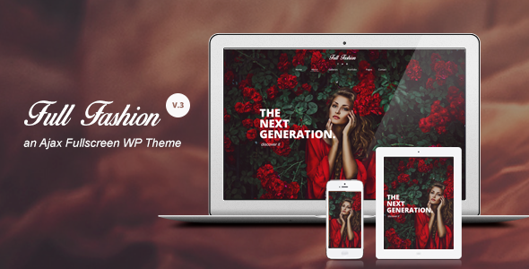 Full Fashion v3.1 – an Ajax Fullscreen WP Theme