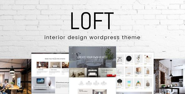 Loft v1.0 – Interior Design WordPress Theme