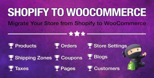 Import Shopify to WooCommerce v1.0.9.5 – 将商店从Shopify迁移到WooCommerce