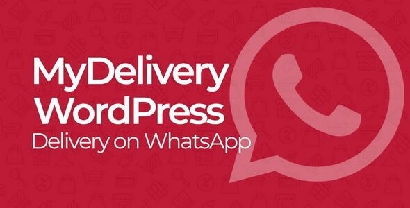MyDelivery WordPress v1.7 – WhatsApp交付