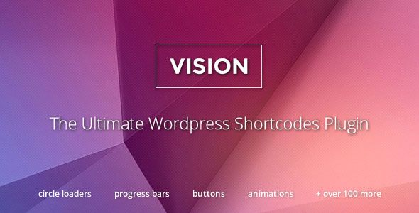 Vision v3.4.2 – WordPress Shortcodes Plugin