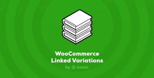Iconic WooCommerce Linked Variations v1.0.7 – 链接变化