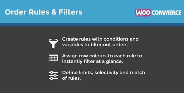 WooCommerce Order Rules & Filters v1.5.0