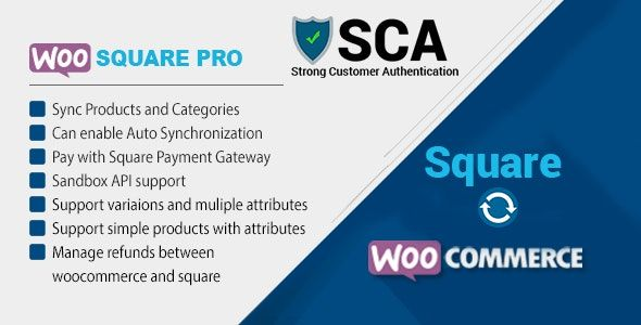 WooSquare Pro v6.8 – Square For WooCommerce