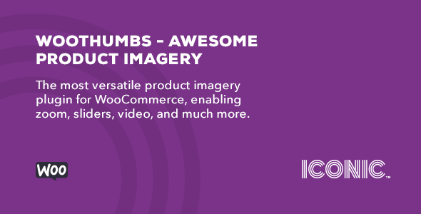 WooThumbs v4.6.5 – Awesome Product Imagery