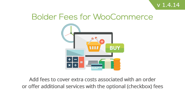 Bolder Fees for WooCommerce v1.4.14