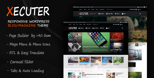 Xecuter v1.1 – Responsive WordPress Blog Magazine Theme