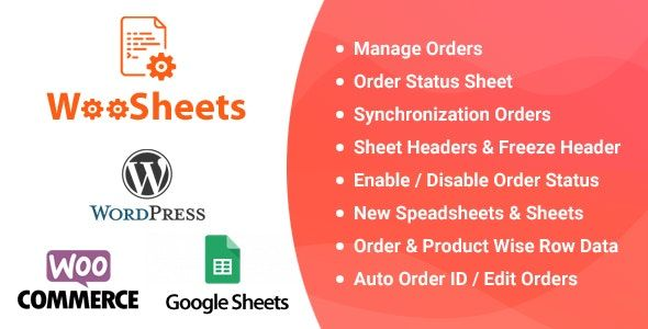 WooSheets v4.5 – 使用Google Spreadsheet管理WooCommerce订单