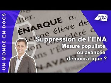 Suppression de l'ENA : mesure populiste ou avancée démocratique ?