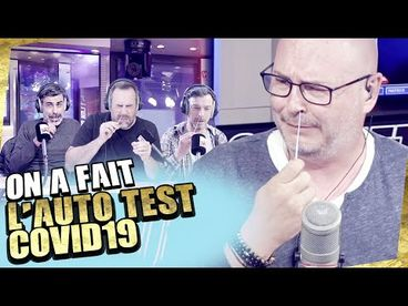 ON A FAIT L'AUTO TEST COVID19 (TUTO)