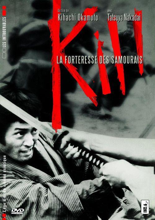 Kill la forteresse des samouraïs Kihachi Okamoto 1968 vostfr DVD PAL MPEG2 AC3