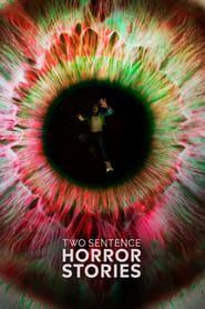 Two Sentence Horror Stories: Season 2