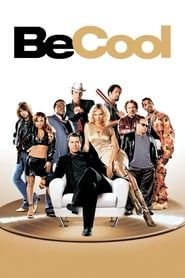 Be Cool 2005