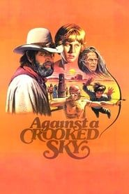 Against a Crooked Sky 1975