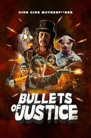 Bullets of Justice 2019