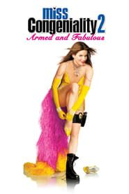 Miss Congeniality 2: Armed and Fabulous 2005