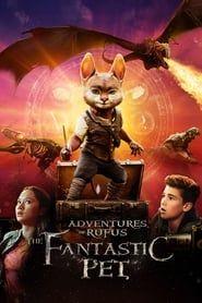 Adventures of Rufus: The Fantastic Pet 2020