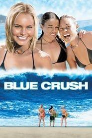 Blue Crush 2002