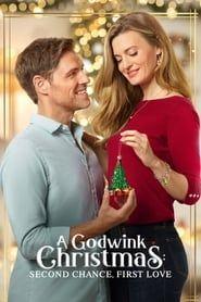 A Godwink Christmas: Second Chance, First Love 2020