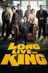 Long Live the King 2019