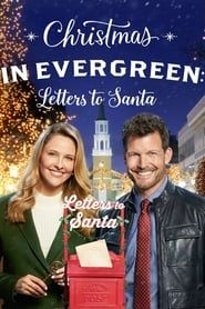 Christmas in Evergreen: Letters to Santa 2018