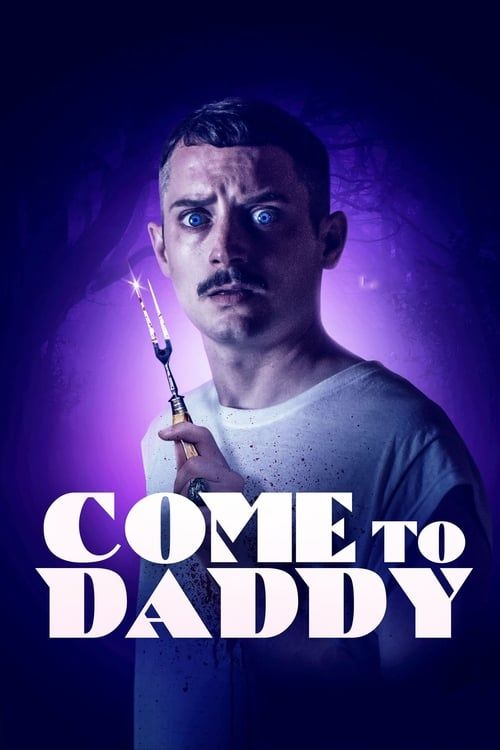 Come To Daddy 2019 FRENCH 1080p WEB H264-NLX5