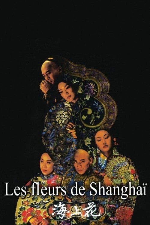 Hai shang hua (Les fleurs de Shanghai) 1998 VOSTFR 1080p BDrip x264 DTS-fist