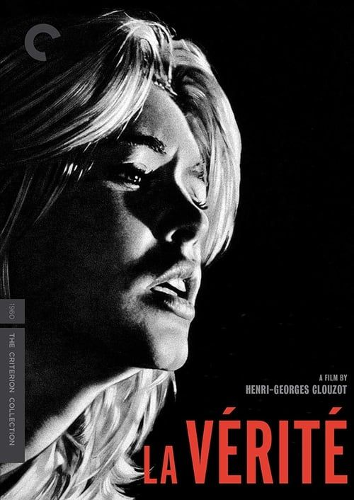 La Vérité 1960 Criterion Collection VOF 1080p BluRay REMUX AVC LPCM 1 0-HDForever