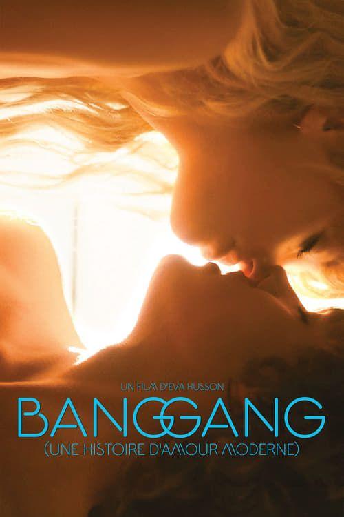 Bang Gang (une histoire d'amour moderne) 2015 1080p VFF AVC H264 WebDL