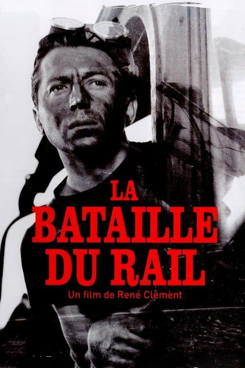 La bataille du rail 1946 French Complete BD50 AVC DTS-HDMA