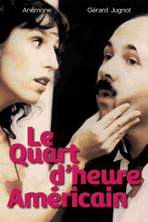 Le quart d'heure américain 1982 FRENCH 1080p BDrip x264 DTS-fist