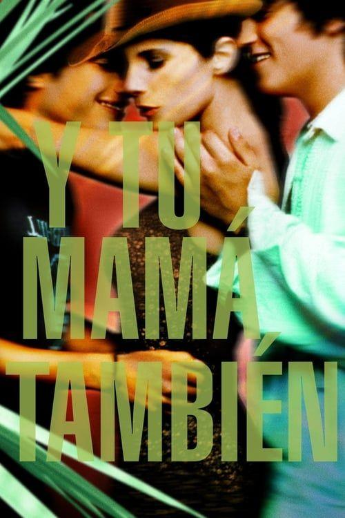 Y Tu Mama Tambien 2001 VOSTF BluRay 1080p Remux AVC DTS-HD MA 5 1 MKV [SlyF]