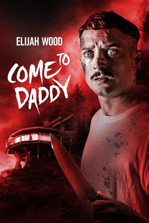 Come To Daddy 2019 FRENCH 720p BluRay x264 AC3-EXTREME