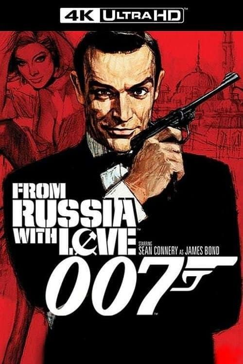 James Bond 007 From Russia With Love 1963 4K MULTI 2160p SDR WEB DTS x265-EXTREME (Bons baisers de Russie)