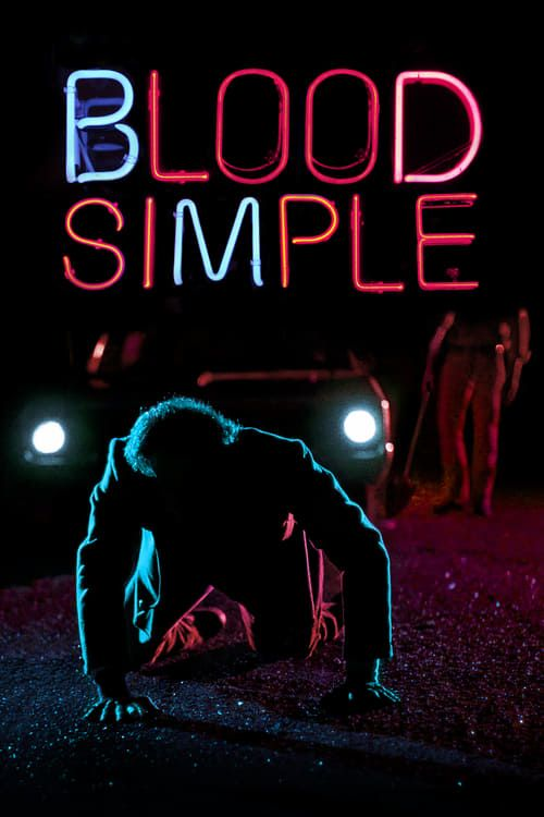 Blood Simple 1984 Director's Cut 4K Restoration MULTI VFI 1080p BluRay REMUX AVC DTS-HD MA 5 1-HDForever