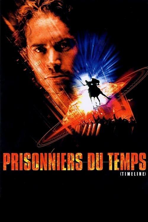 Prisonniers du Temps [Timeline] MULTi 1080p HDLight AC-3 x264-Cyajin-Dread-Team